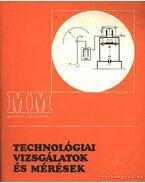 Technológiai vizsgálatok és mérések - Tatár József