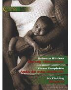 Herceg válaszúton - Apák és más idegenek - Ringató 8.kötet - Winters, Rebecca, Fielding, Liz, Templeton, Karen