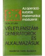 Véletlenszám-generátorok és alkalmazásuk - Deák István