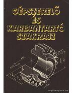 Gépszerelő és karbantartó szakrajz - Seres Ferenc