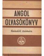 Angol olvasókönyv haladók számára - Bárd Miklós, Lutter Tibor, Stephanides Károlyné, M. Povázsay Elza