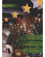 Mikulás-csók - A hűséges asszony - Ikrek hava 6. kötet Arany Júlia - Hart, Jessica, Michaels, Leigh, Hamilton, Diana