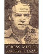 Somogyi utazás - Veress Miklós