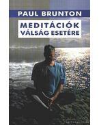 Meditációk válság esetére - Brunton, Paul