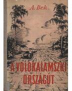 A volokalamszki országút - Bek, A.