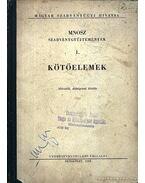 Kötőelemek - Osman Miklós, Schreiter Róbert