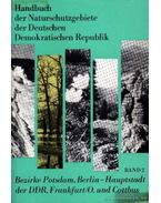 Handbuch der Naturschutzgebiete der Deutschen Demokratischen Republik Band 2. - Több német szerző