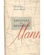 Thomas és Heinrich Mann - Sós Endre, Vámos Magda