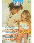 Bogárka, drága - Kettő közül a harmadik - Ebcsont beforr Különszám 5. kötet Szívhang különszám - Lennox, Marion, Webber, Meredith, Roberts, Alison