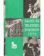 Rádió és televízió évkönyv 1970 - Lévai Béla