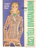 Őszi-téli divatalbum 1970-71. - Hegedűs Ibolya