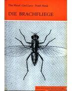 Die Brachfliege (A Búza-csíra légy) - Wetzel, Theo, Lutze, Gerd, Mende, Frank