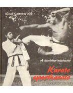 Karate-sportkarate - Kira Péter, Koncz János, Galambos Ferenc