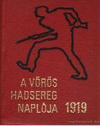 A Vörös Hadsereg naplója 1919 (mini) - Liptai Ervin