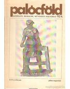 Palócföld 92/4 július-augusztus - Pál József