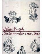 Dieses war der erste Streich - Wilhelm Busch