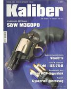Kaliber 2007. december 10. évf. 12. szám (116) - Vass Gábor