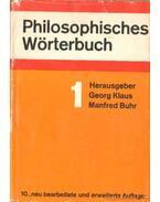 Philosophisches Wörterbuch I-II. kötet - Klaus, Georg, Buhr,Manfred