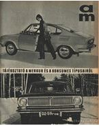 Autó-Motor 1971. évf. (hiányos, a 20. szám hiányzik) - B. Pór Ibolya