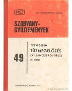 Tűzvédelem - Tűzmegelőzés (Villamossági rész) IV. kötet - Győri János, Kövesdy László