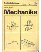 Mechanika - Szakközépiskola II. osztály - Gacs Zoltán