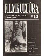 Filmkultúra 91/2 - Horváth György, Györffy Miklós, Forgács István, Pintér Judit, Urbán Mária, Gelencsér Gábor