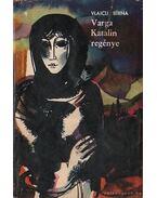 Varga Katalin regénye - Birna, Vlaicu