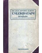 Emlékirataim - Ötven év - Apponyi Albert