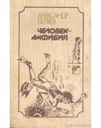 A kétéltű ember (orosz nyelvű) - Beljajev, Alexandr