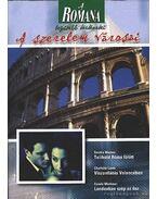 A szerelem városai /Romana/ Telihold Róma fölött, Viszontlátás Velencében, Londonban szép az ősz - Marton, Sandra, Mortimer, Carole, Lamb, Carlotte