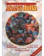 Boldog idők - Csodára várva - Holdfény a vízen - 2000/3. Őszi Arany Júlia - Woods, Sherryl, Esmeralda, Rita Clay, Debbie Macomber