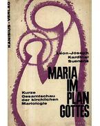 Maria im Plan Gottes (Mária Isten tervében) - Suenens, L. J.