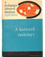 A korszerű tankönyv - Illés Lajosné