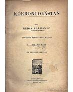 Kórboncolástan I.- kötet - Buday Kálmán,dr.