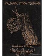 Királygyilkosságok - Grandpierre K. Endre