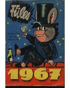 Füles 1967. évfolyam I-IV. kötet (teljes) - Gelléri András (szerk.)