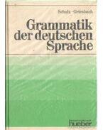 Grammatik der deutchen Sprache - Griesbach,Heinz, Schulz,Dora