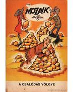 A csalódás völgye (Mozaik 1973/11) - Hegen, Hannes