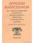 Officium Rákóczianum - Knapp Éva
