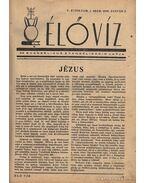 Élővíz folyóirat V.-VI. évfolyam, 1949-1950 - Csepregi Béla
