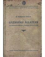 Gazdasági állattan - Dr. Kadocsa Gyula