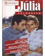 Úgy, mint rég - Milliomos álruhában - Hajlékomba várlak 2000/5.Júlia különszám - Wentworth, Sally, Hudson, Jan, Pemberton, Gwen