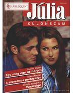 Egy meg egy az három - A szerelmes professzor - Varázsige 1999/5. Júlia különszám - Woods, Sherryl, Napier, Susan, Broadrick, Annette