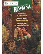 A próbatétel - Macskafogócska - Az igazság harcosa 2000/5. Romana Különszám - Allan, Jeanne, Seeley, Patricia, Carey, Suzanne
