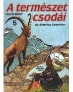 A természet csodái 5. - Charlie Bood