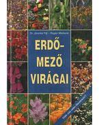 Erdő-mező virágai - Jávorka Sándor, Rogán Miklósné
