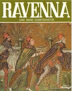 Ravenna und seine Kunstschatze - Vantaggi, Rosella
