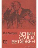 Lenin Beethoven hallgatása közben (bolgár nyelvű) - Drejden, Sz. D.