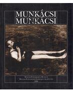 Munkácsi & Munkácsi - Kincses Károly, Markovics Ferenc