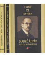 Tudós és katona I-II. - Kincses Katalin Mária, Markó Árpád, Mészáros Kálmán